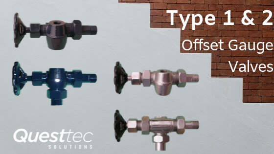 Type 1 and 2 Offset Gauge Valves