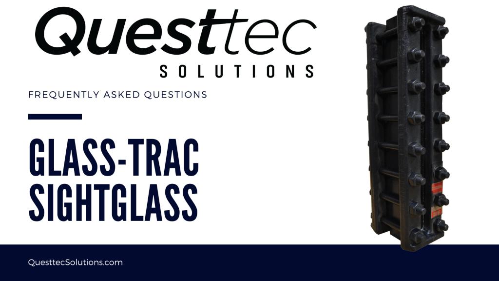 Glass-Trac SightGlass FAQs